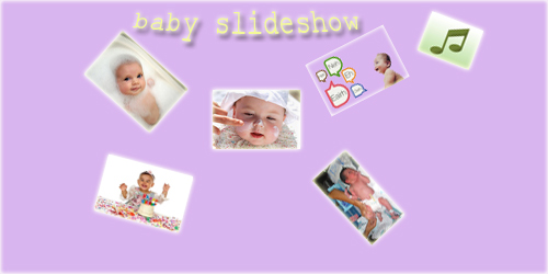 baby photo slideshow